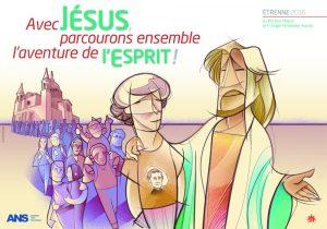 «Avec Jésus, parcourons ensemble l'aventure de l'Esprit.»