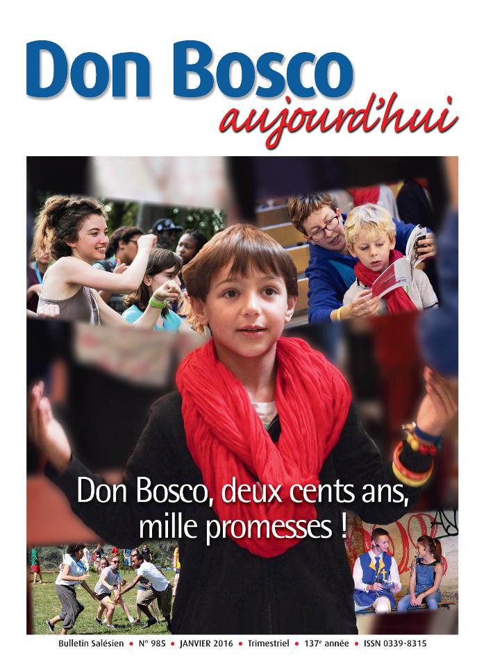 Le nouveau Don Bosco Aujourd'hui est sorti. Deux cents ans, mille promesses!
