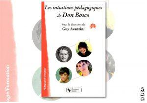 Les intuitions pédagogiques de Don Bosco