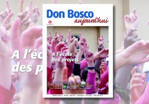Le nouveau Don Bosco Aujourd'hui est arrivé: «Un GPS pour la vie»