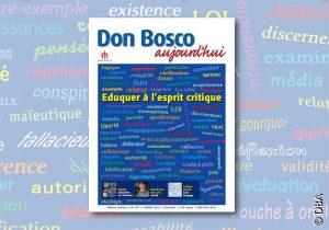 Le nouveau Don Bosco Aujourd'hui : Eduquer l'air de rien…