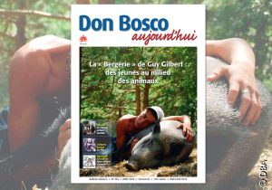 Le nouveau Don Bosco Aujourd'hui : un dossier sur Don Bosco Action Sociale