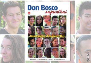 Le nouveau Don Bosco Aujourd'hui : Jeunesse(s) d'aujourd'hui