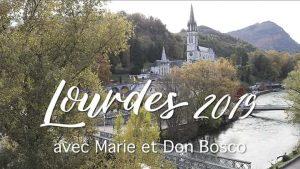 Lourdes 2019 avec Marie et Don Bosco
