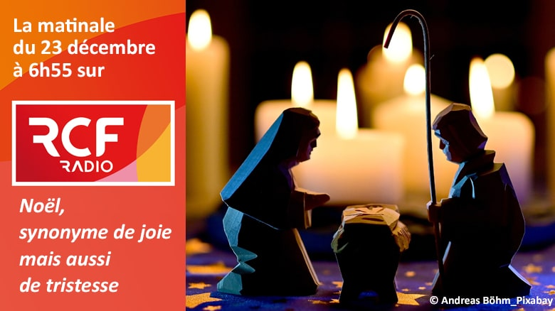 P. Jean-Marie Petitclerc sur RCF : «Noël, synonyme de joie mais aussi de tristesse»