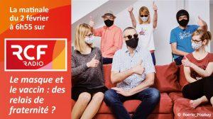 Sœur Catherine Fino sur RCF : «Le masque et le vaccin : des relais de fraternité ?»
