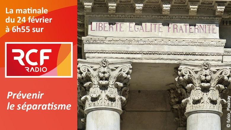 """P. Jean-Marie Petitclerc sur RCF : """"prévenir le séparatisme"""""""